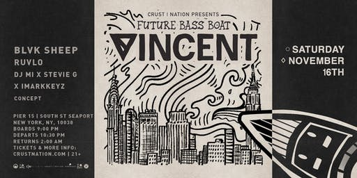 FUTURE BASS BOAT: VINCENT - Yacht Cruise Boat Party  NYC