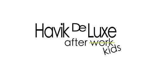 "Havik De Luxe ""After Kids"""