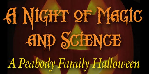 A Night of Magic & Science: A Peabody Family Halloween