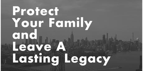 ESTATE PLANNING - Protect your family and leave a lasting legacy tickets
