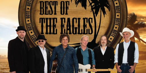 The Best of the Eagles - LOW TICKET ALERT!