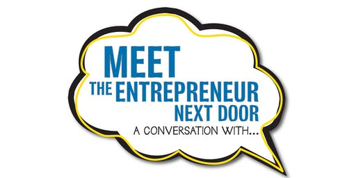 Meet the Entrepreneur Next Door