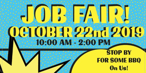 JOB FAIR/ HIRING EVENT + BBQ!!