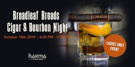 Broadleaf Broads Cigar & Bourbon Night tickets