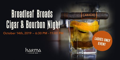 Broadleaf Broads Cigar & Bourbon Night