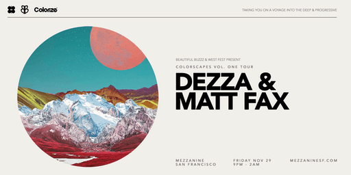 Colorize presents: Colorscapes w/ Dezza & Matt Fax at Mezzanine