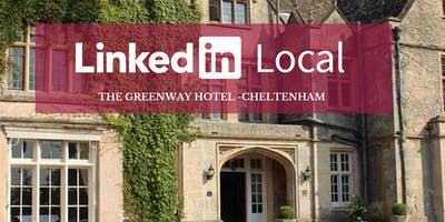LinkedIn Local - Cheltenham (Relaxed, Informative & Inspiring Networking)