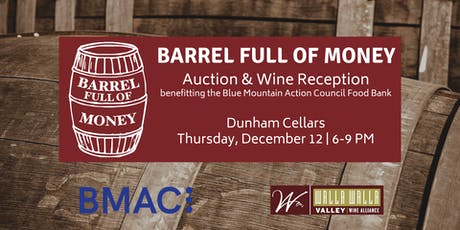 Barrel Full of Money: Auction & Wine Reception tickets