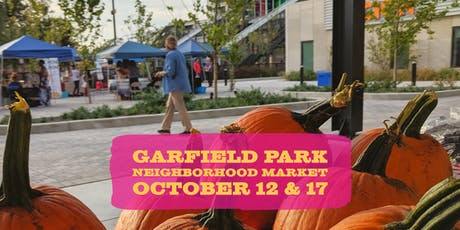 October at the Garfield Park Neighborhood Market tickets