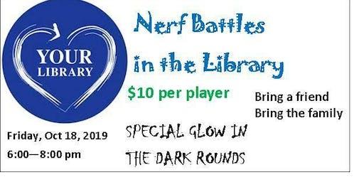 Nerf Battles Friday Oct. 18