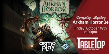 AsmoPlay Mystery: Arkham Horror 3e tickets