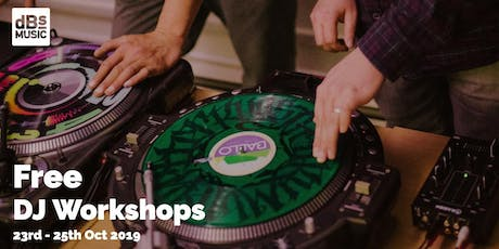 dBs Music -DJ Workshops for 13-16 year olds (FREE!) 23rd, 24th & 25th Oct 2019 tickets