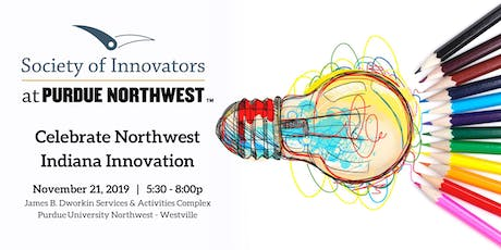 Society of Innovators Annual Event: Celebrate Northwest Indiana Innovation! tickets