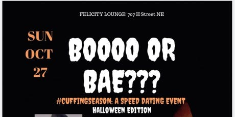 BOOO OR BAE???? #CUFFINGSEASON: A Speed Dating Event Part 2 The Halloween Edition tickets