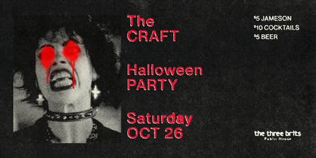 The Craft Halloween Party at Three Brits tickets