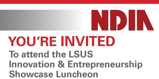 LSUS Innovation and Entrepreneurship Showcase Luncheon