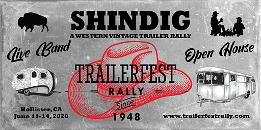 Trailerfest Western Shindig Vintage Trailer Rally
