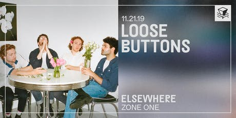 Loose Buttons @ Elsewhere (Zone One) tickets