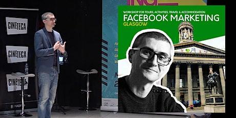 Facebook Ads for Tourism Marketing Workshop - Glasgow tickets