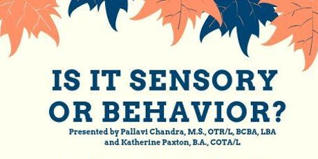 Is It Sensory or Behavior? tickets