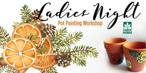 Ladies Night: Pot Painting Workshop