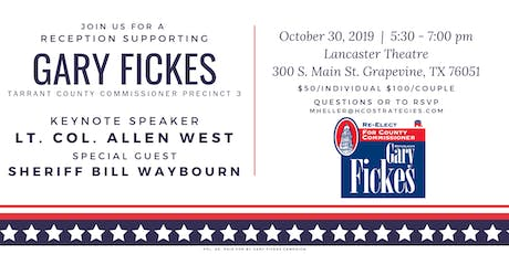Reception Supporting Gary Fickes, Tarrant County Commissioner Precinct 3 tickets