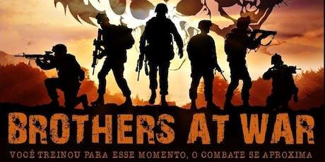 Brothers at War ingressos