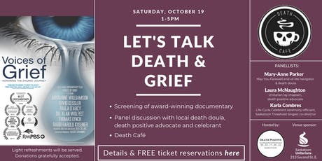 Let's Talk Death & Grief: Film Screening, Panel Discussion & Death Café tickets