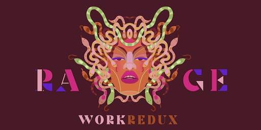Work Redux | RAGE