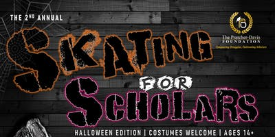 The Pratcher-Davis Foundation Presents the 2nd Annual Skating for Scholars