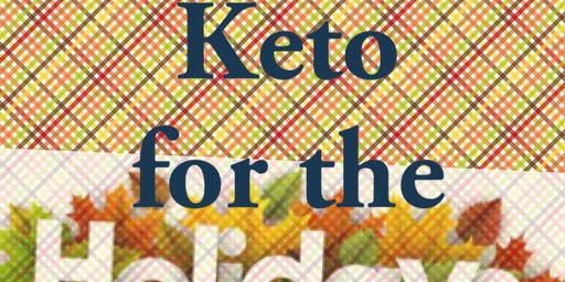 Keto for the Holidays!