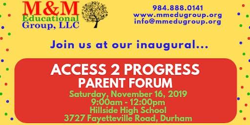 Access 2 Progress Parent Forum
