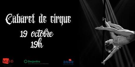 Cabaret de cirque - 19 octobre 2019 tickets
