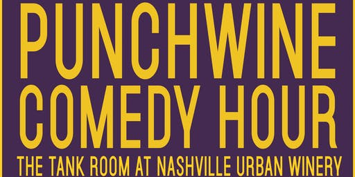 Punchwines Comedy Hour at Nashville Urban Winery November Edition