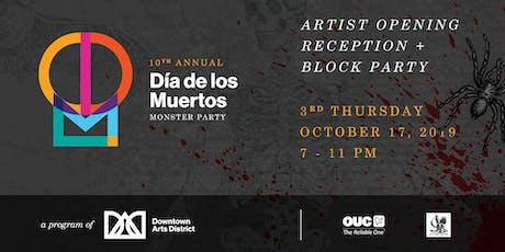 The 10th Annual Dia de los Muertos Monster Party tickets