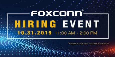 Foxconn Hiring Event - October 31, 2019 tickets