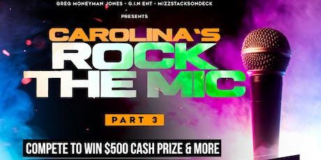 CAROLINA'S ROCK THE MIC ARTIST SHOWCASE ($500 GRAND PRIZE TO WINNER) tickets