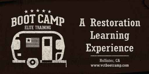 Boot Camp- A Vintage Trailer Restoration Learning Experience