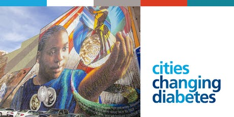 Cities Changing Diabetes Stakeholder Town Hall & Program Launch tickets