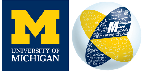 Spring 2020 Mixed Methods Analysis and Integration Workshop - University of Michigan tickets