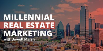 Millennial Real Estate Marketing