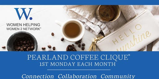 WHW2N - Pearland Coffee Clique ®