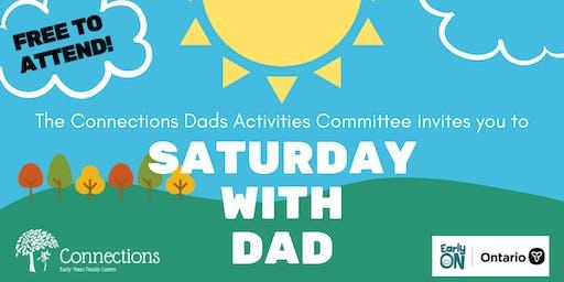 Saturday With Dad