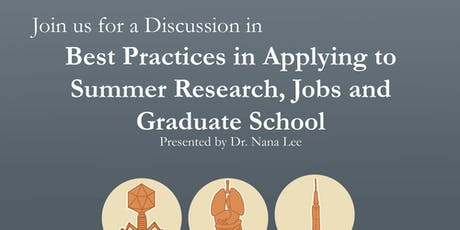 Best Practices in Applying to Summer Research, Jobs and Graduate School tickets