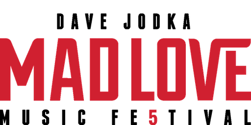 Mad Love Music Festival 2019