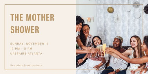 The Mother Shower
