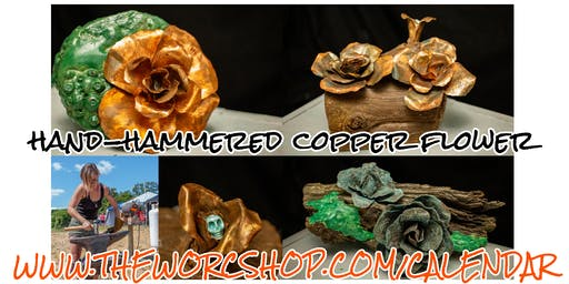 Hand-hammered Copper Flower with Colette Dumont 12.01.19