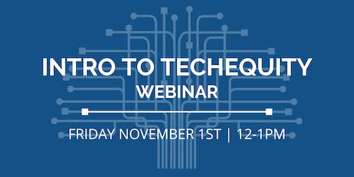 Intro to TechEquity Webinar