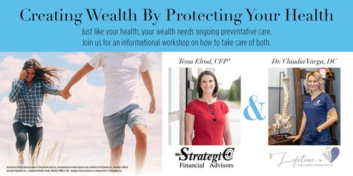 Creating Wealth By Protecting Your Health