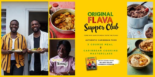 Original Flava Kitchen: Authentic Caribbean Food SupperClub & Masterclass special w/Nanny - BLACK HISTORY MONTH Special